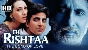 Hindi movie from 2001: Ek Rishtaa - The Bond of Love