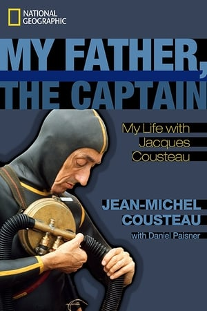 My Father the Captain: Jacques-Yves Cousteau