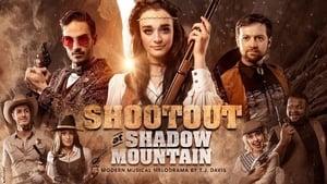 Shootout at Shadow Mountain (2019)