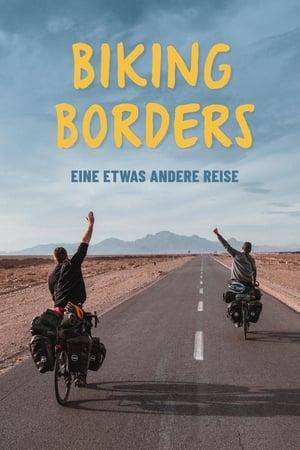 Biking Borders – eine etwas andere Reise (2021)