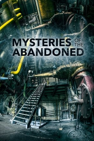 Mysteries of the Abandoned – Season 7
