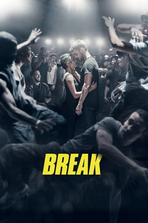 Break – Puterea dansului (2018)