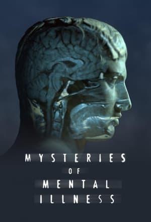 Mysteries of Mental Illness – Season 1