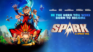 film Spark: A Space Tail 2016