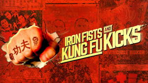 Iron Fists and Kung Fu Kicks 2019