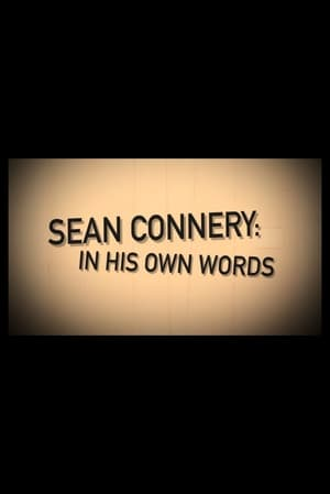 Sean Connery: In His Own Words