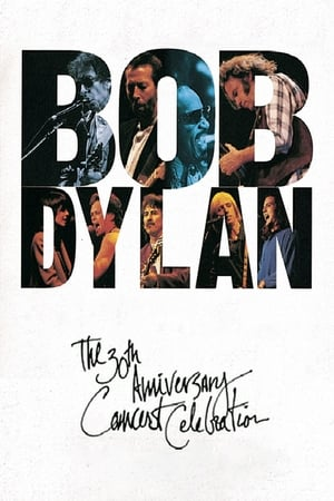Bob Dylan: The 30th Anniversary Concert Celebration (1993)
