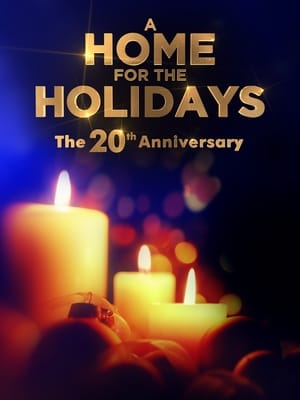 A Home for the Holidays: The 20th Anniversary