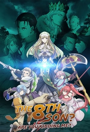 The 8th Son? Are You Kidding Me? (Anime)