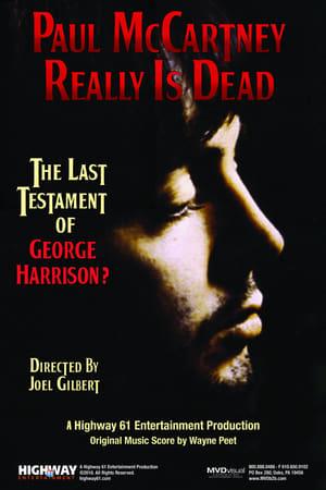 Paul McCartney Really Is Dead: The Last Testament of George Harrison