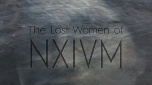 The Lost Women of NXIVM (2019)