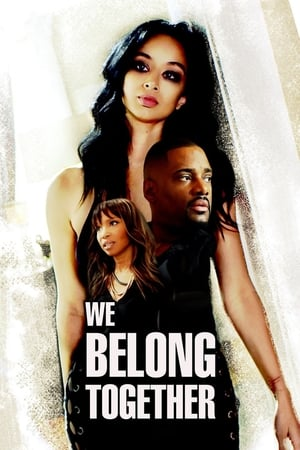 We Belong Together 2018 Full Movie Subtitle Indonesia