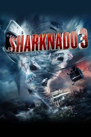 Sharknado 3 : Oh Hell No!
