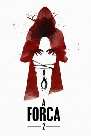 A Forca 2 – Segundo Ato Torrent, Download, movie, filme, poster