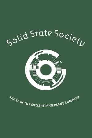 Ghost in the Shell: Stand Alone Complex – Solid State Society (2011)