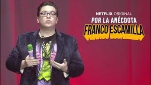 Franco Escamilla por la Anecdota