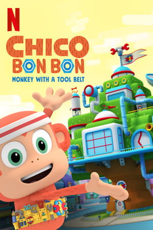 Chico Bon Bon: Monkey with a Tool Belt – Season 4