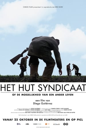 Watch Het Hut Syndicaat Full Movie