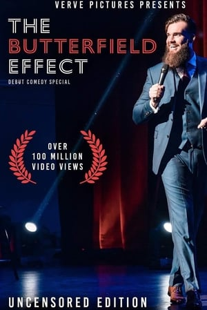 The Butterfield Effect: Stand Up Special (2019)