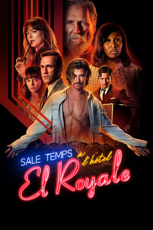 Film Sale temps à l'hôtel El Royale  (Bad Times at the El Royale) streaming VF gratuit complet
