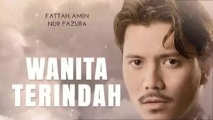 Malay movie from 2017: Wanita Terindah