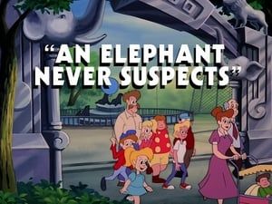 An Elephant Never Suspects