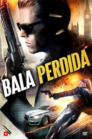 Bala Perdida - Poster