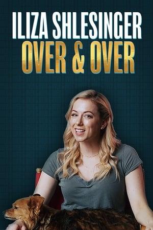 Iliza Shlesinger: Over & Over-Iliza Shlesinger