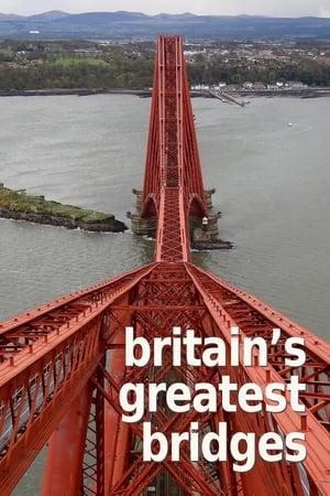 Image Britain's Greatest Bridges