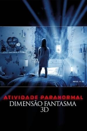 Assistir Atividade Paranormal - Dimensão Fantasma
