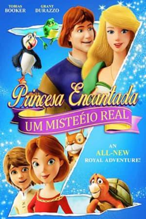 Princesa Encantada – Um Mistério Real