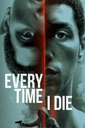 Every Time I Die (2019) Subtitle Indonesia
