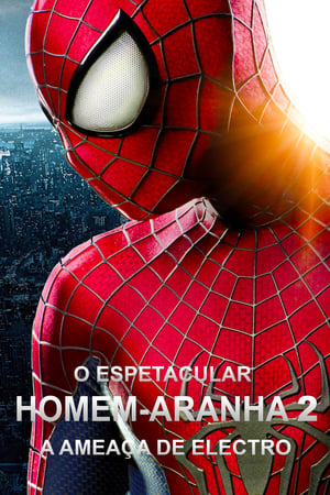 O Espetacular Homem-Aranha 2: A Ameaça de Electro Torrent, Download, movie, filme, poster