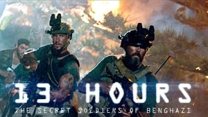 13 Hours: The Secret Soldiers of Benghazi (2016)