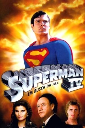 Assistir Superman 4: Em Busca da Paz Dublado Online Grátis