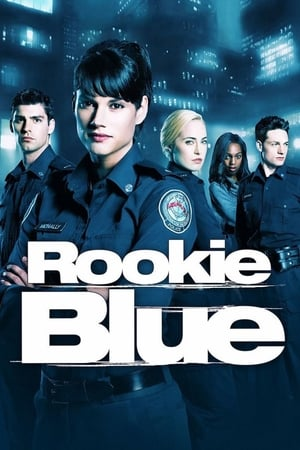 Assistir Rookie Blue – Todas as Temporadas – Legendado Online