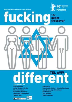 Fucking Different Tel Aviv (2009)