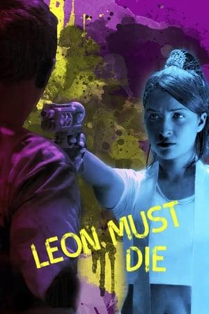 Leon Must Die (2017)