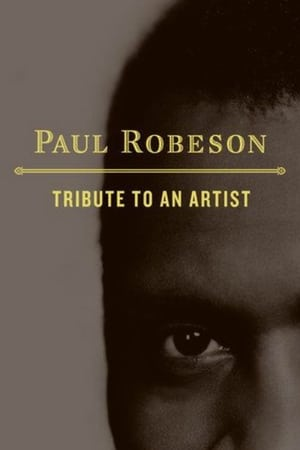 Watch Paul Robeson: Tribute to an Artist Online