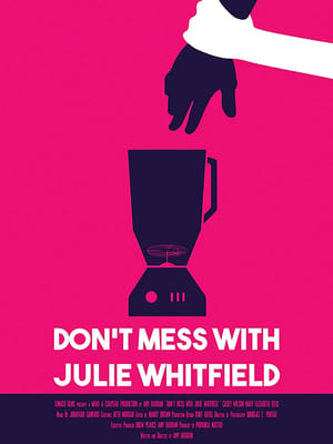 Don't Mess with Julie Whitfield-Brian Sacca