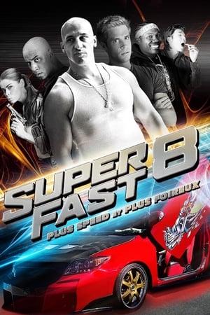 Superfast 8 (2015)