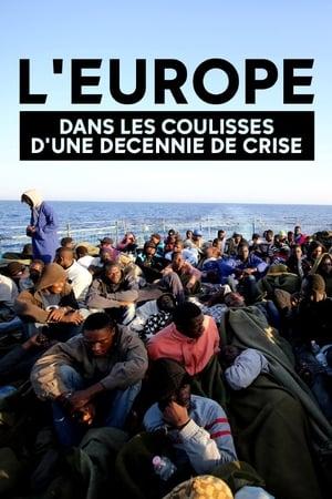 Image Europe, dans les coulisses d'une décennie de crise