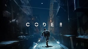 Code 8 (2019) Hollywood Full Movie Hindi Dubbed Watch Online Free Download HD