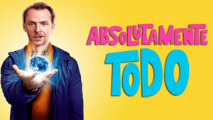 Absolutamente todo (Absolutely Anything) (2015) Online Latino HD 720p