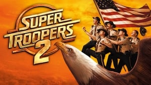 Super Troopers 2 (2018) BluRay 480p, 720p