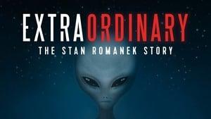 Extraordinário: A História de Stan Romanek Completo