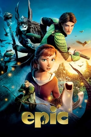 Epic (2013) is one of the best movies like Snow White And The Huntsman (2012)