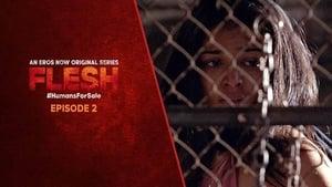 Flesh Season 1 Episode 2