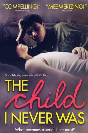 The Child I Never Was (2002)