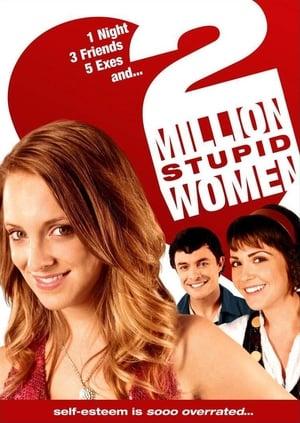 2 Million Stupid Women-Katy Stoll